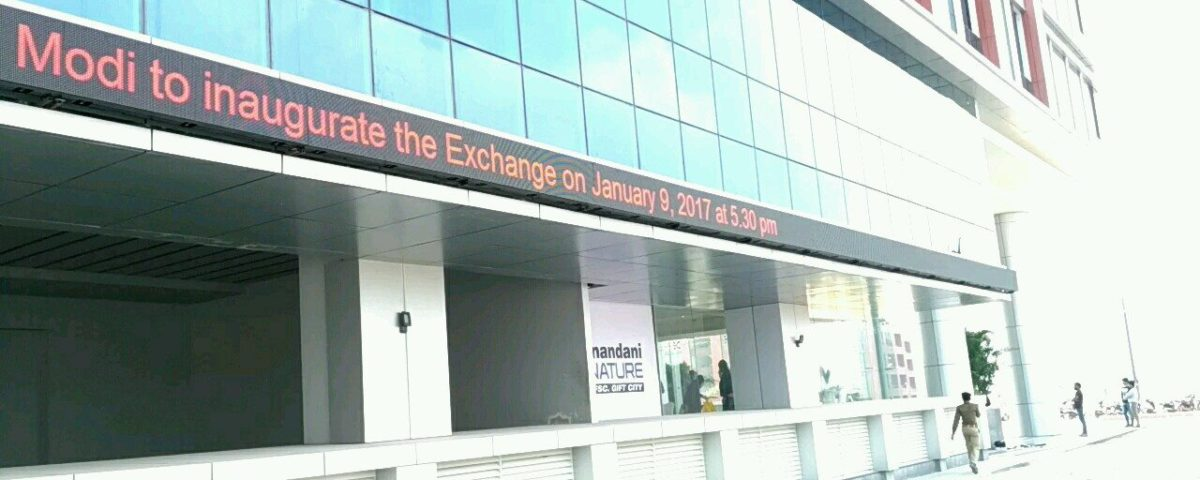 Outdoor LED ticket At BSE Gift City, Ahmedabad - Xtreme Media